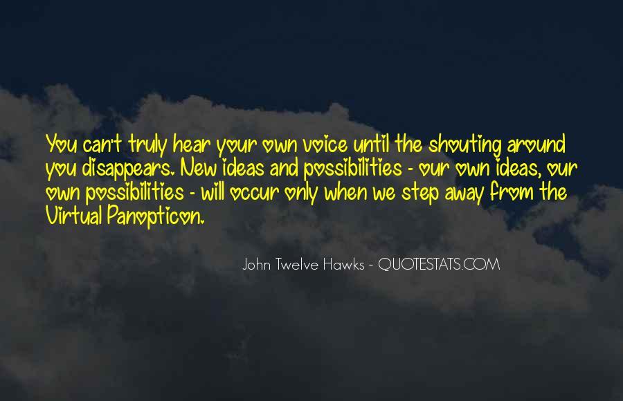 John Twelve Hawks Quotes #289522