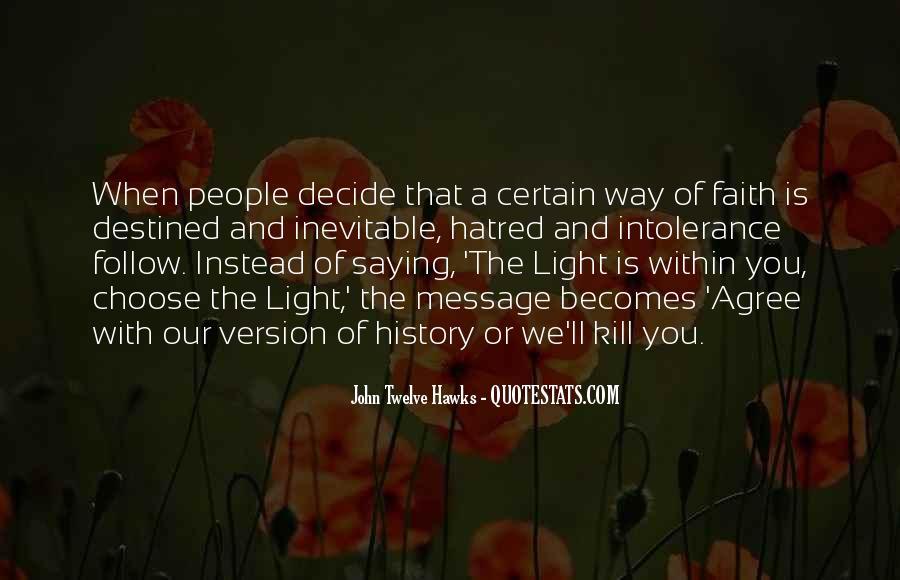 John Twelve Hawks Quotes #631795