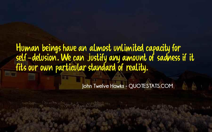 John Twelve Hawks Quotes #669530