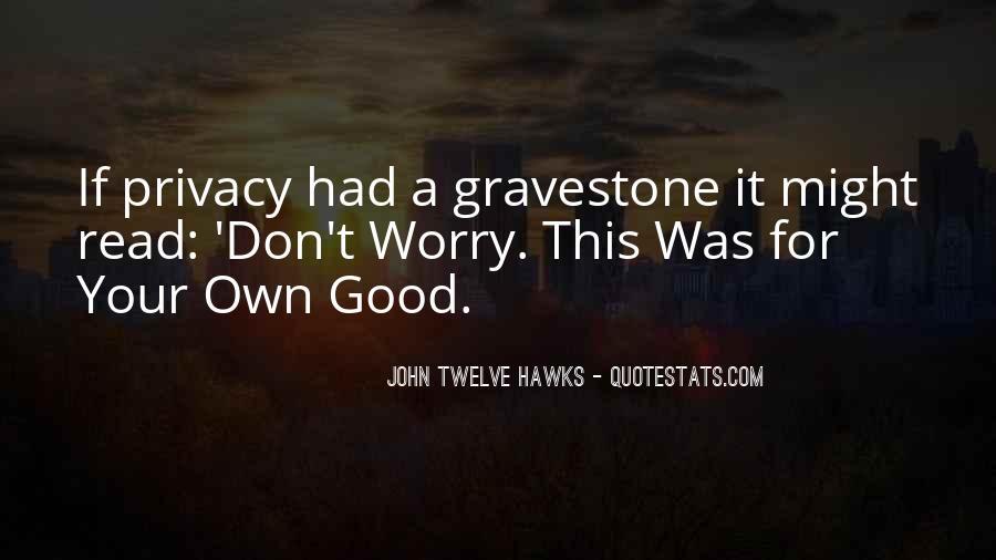 John Twelve Hawks Quotes #83257