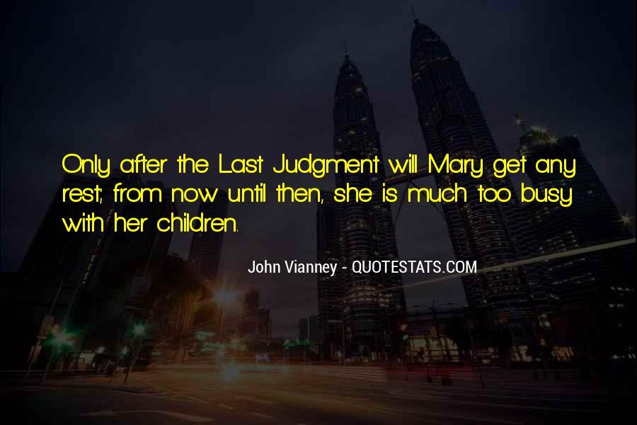 John Vianney Quotes #1850919