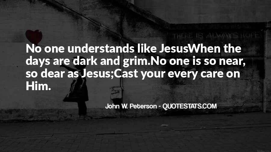 John W. Peterson Quotes #1636183