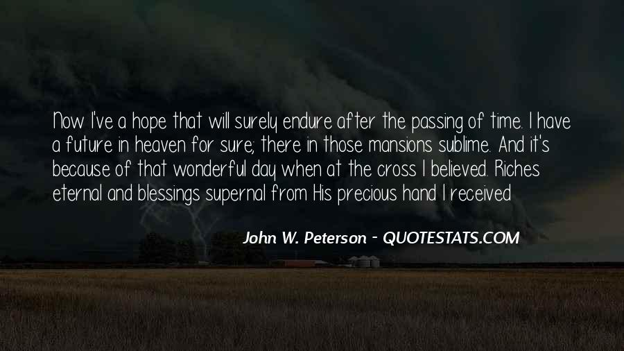 John W. Peterson Quotes #564575