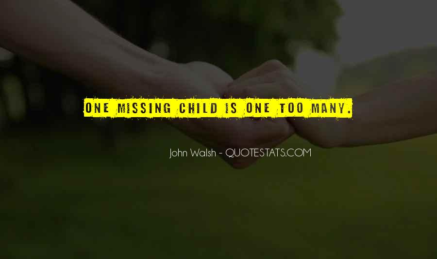 John Walsh Quotes #1646124