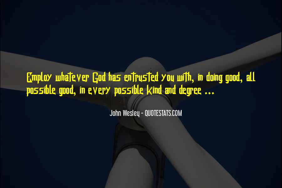 John Wesley Quotes #377920