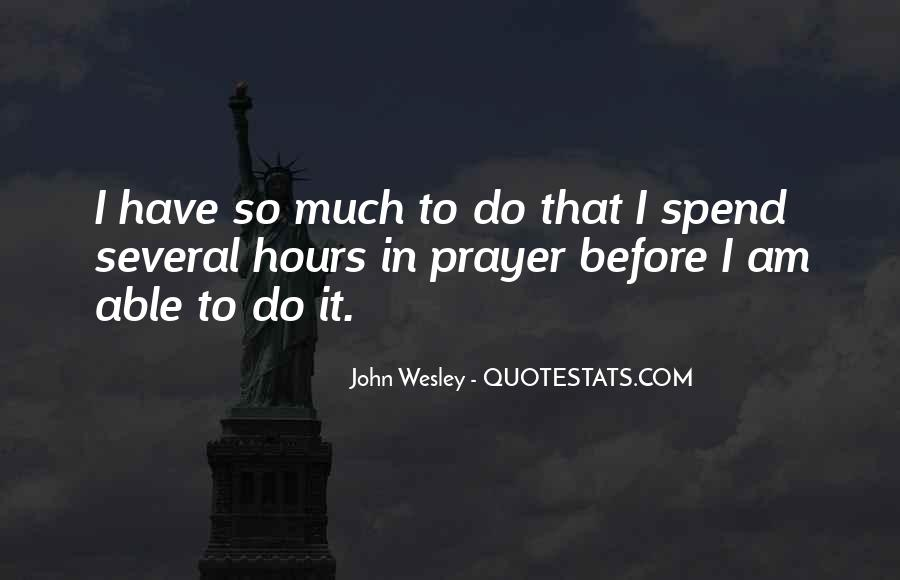 John Wesley Quotes #797387