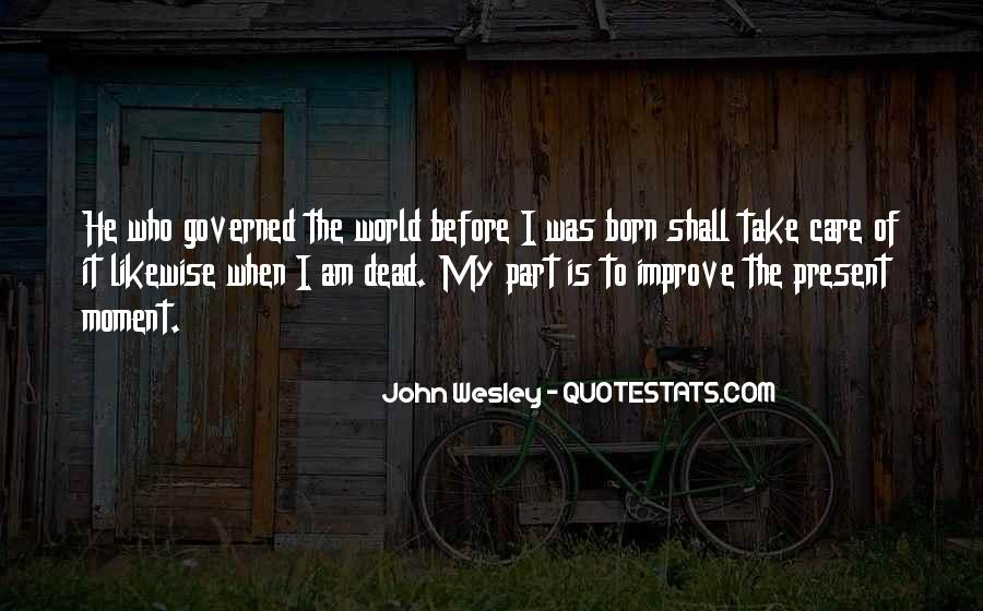 John Wesley Quotes #81581