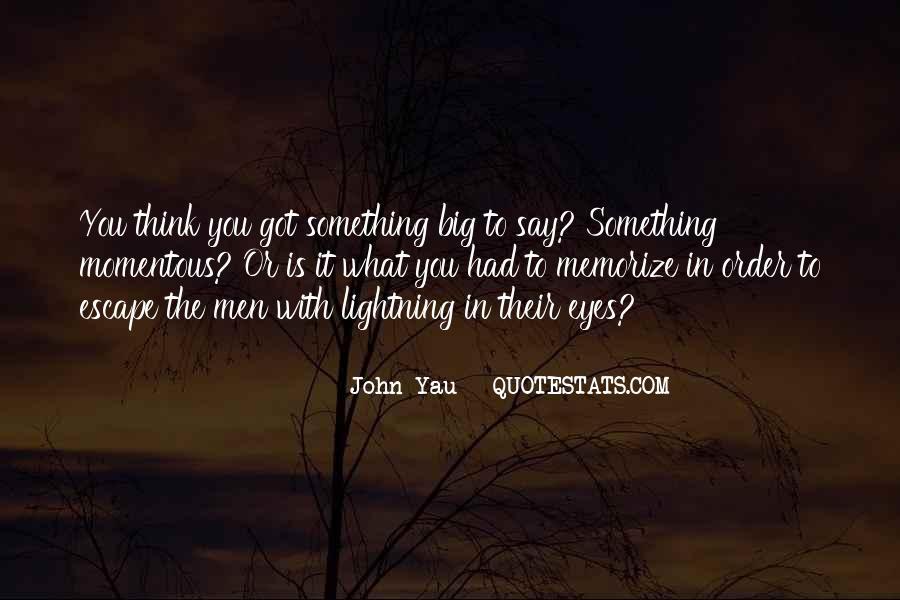 John Yau Quotes #767470