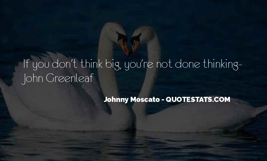Johnny Moscato Quotes #1054547