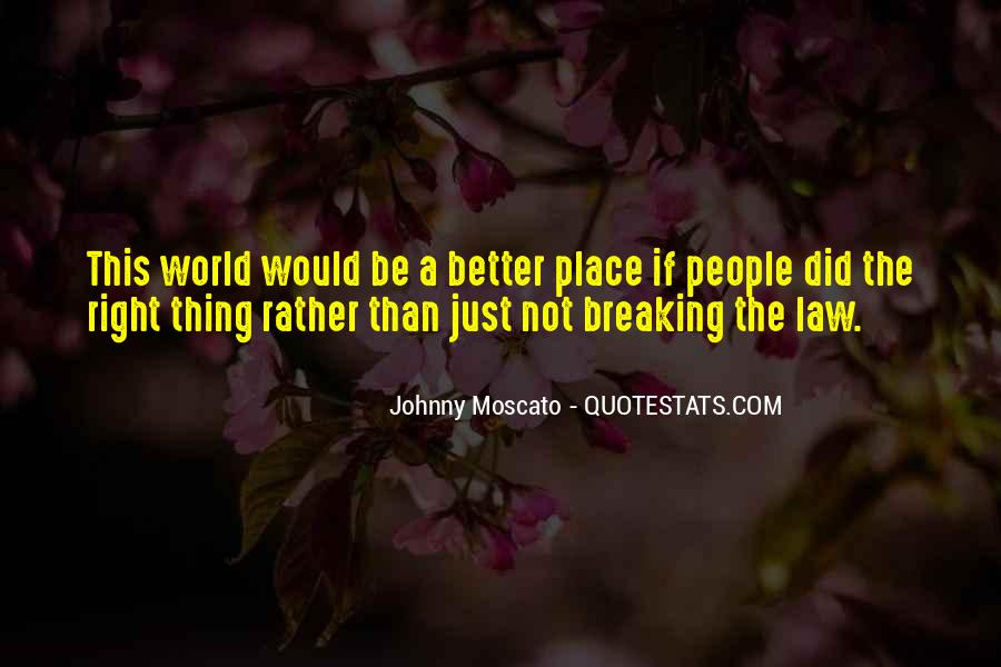 Johnny Moscato Quotes #1138952