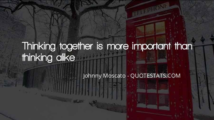 Johnny Moscato Quotes #762731