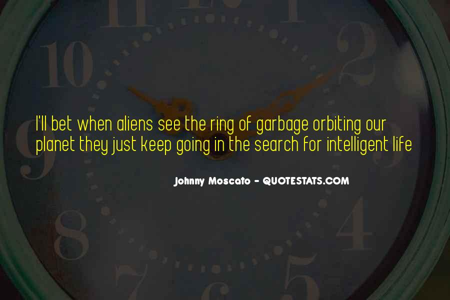Johnny Moscato Quotes #859366