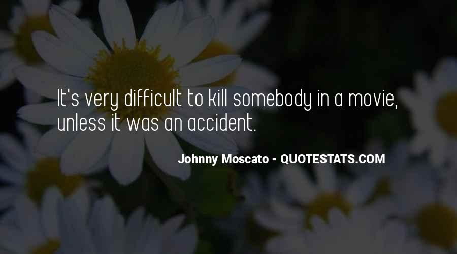 Johnny Moscato Quotes #980581