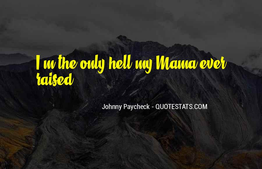 Johnny Paycheck Quotes #1074069