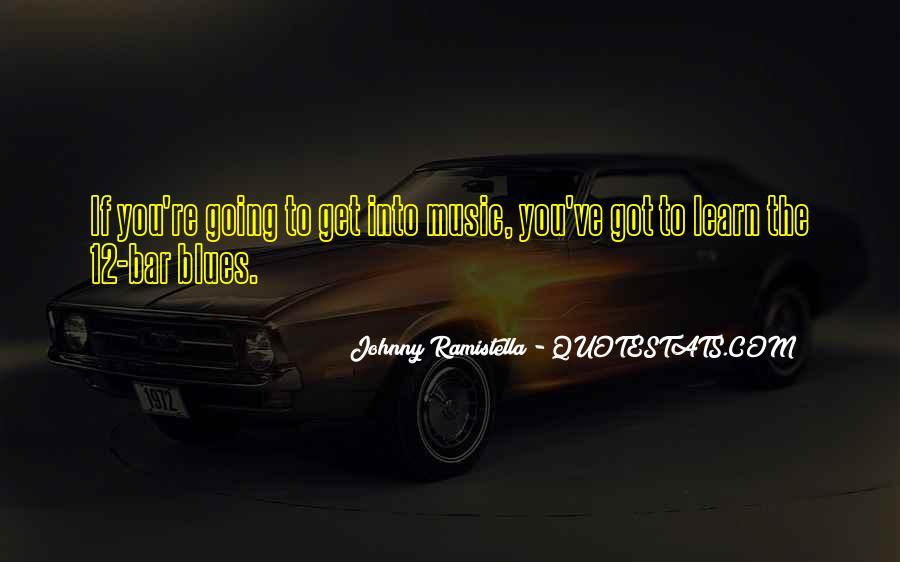 Johnny Ramistella Quotes #165591