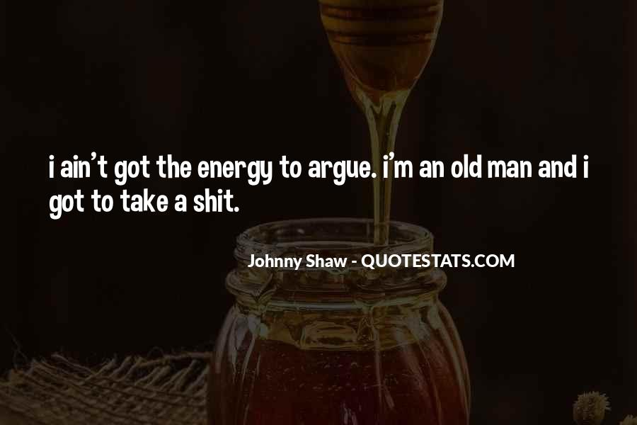 Johnny Shaw Quotes #618744
