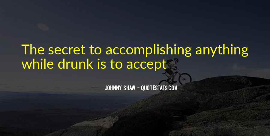 Johnny Shaw Quotes #670939