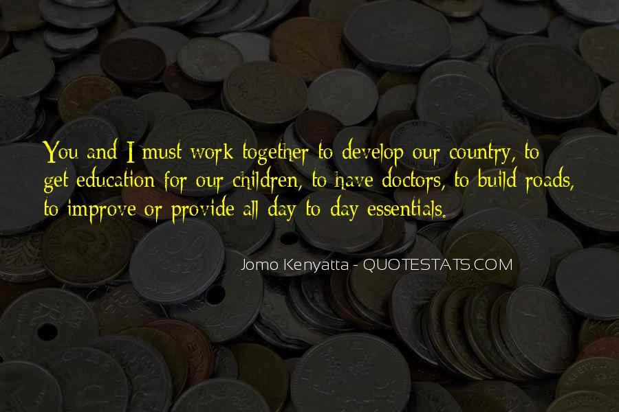 Jomo Kenyatta Quotes #1311458