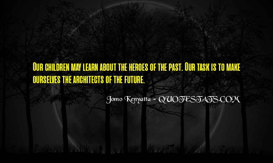 Jomo Kenyatta Quotes #235214