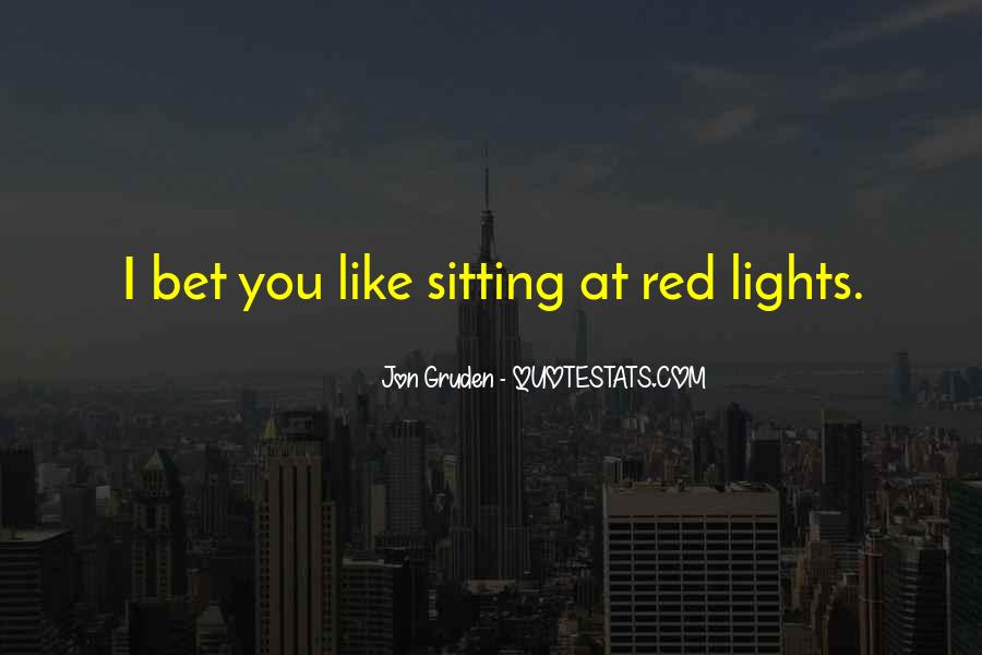 Jon Gruden Quotes #1353438