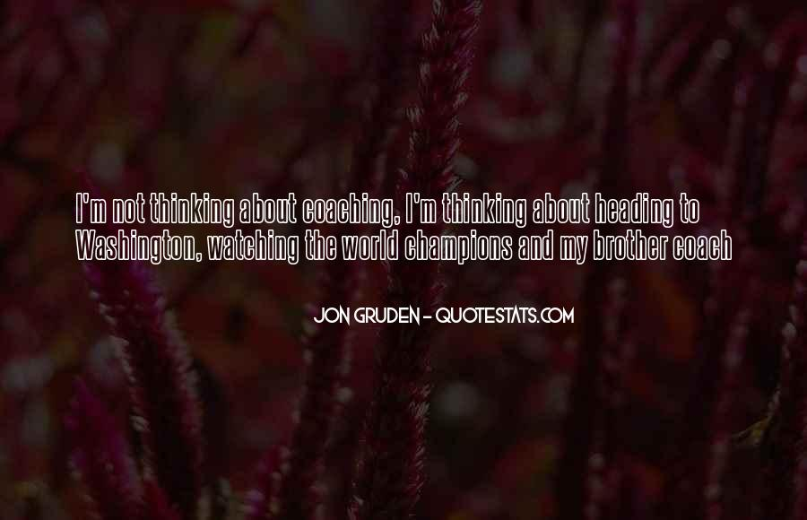 Jon Gruden Quotes #1558387