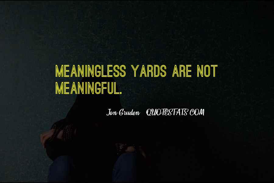 Jon Gruden Quotes #1860658