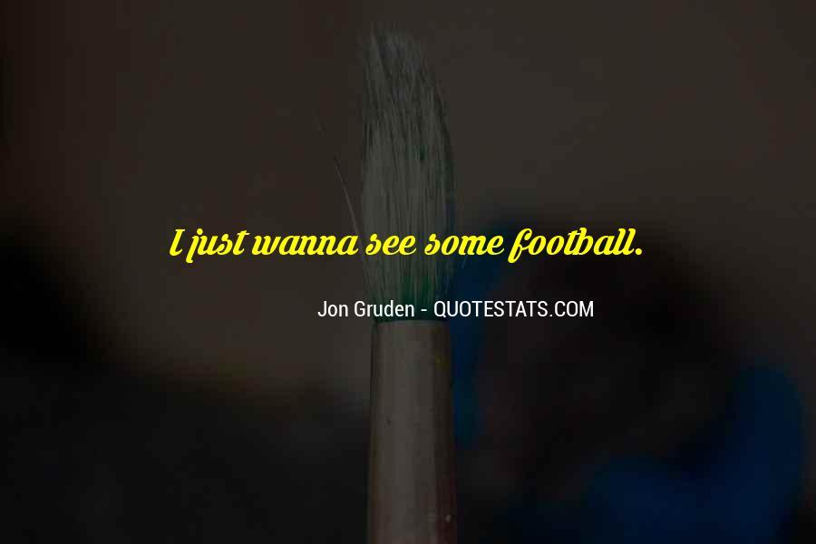 Jon Gruden Quotes #27478