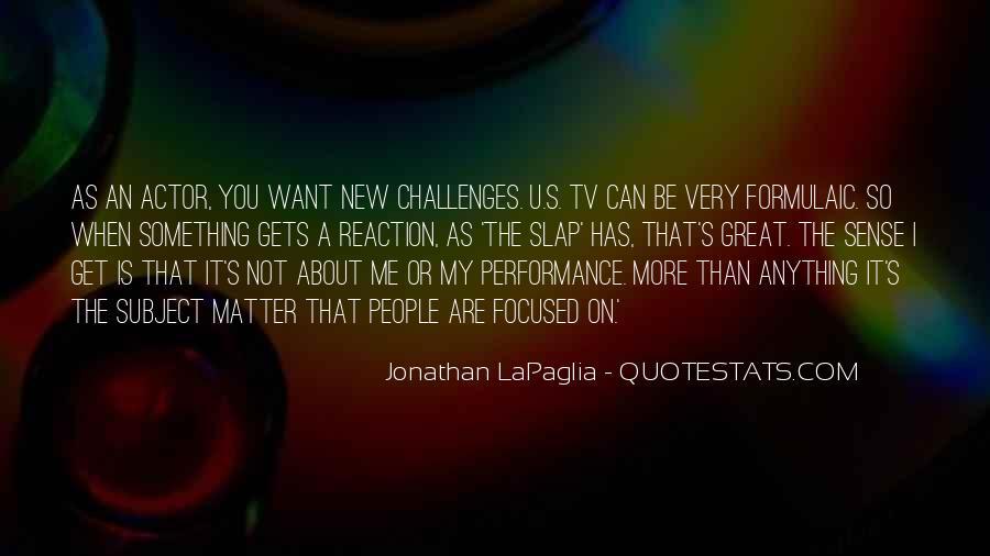 Jonathan LaPaglia Quotes #1390073