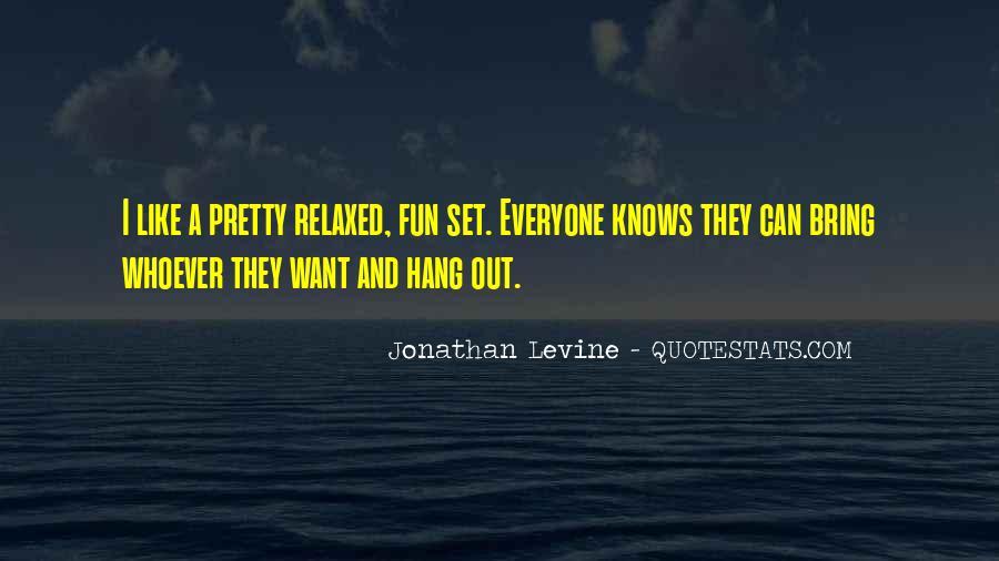 Jonathan Levine Quotes #122673