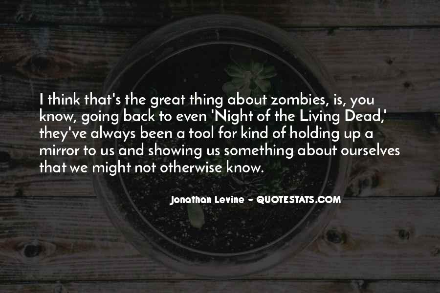 Jonathan Levine Quotes #347366