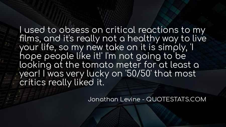 Jonathan Levine Quotes #687020