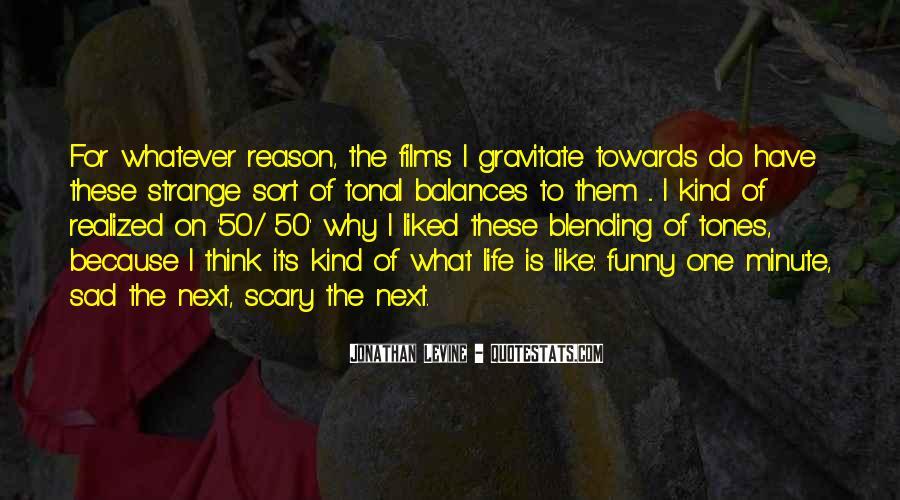 Jonathan Levine Quotes #702691