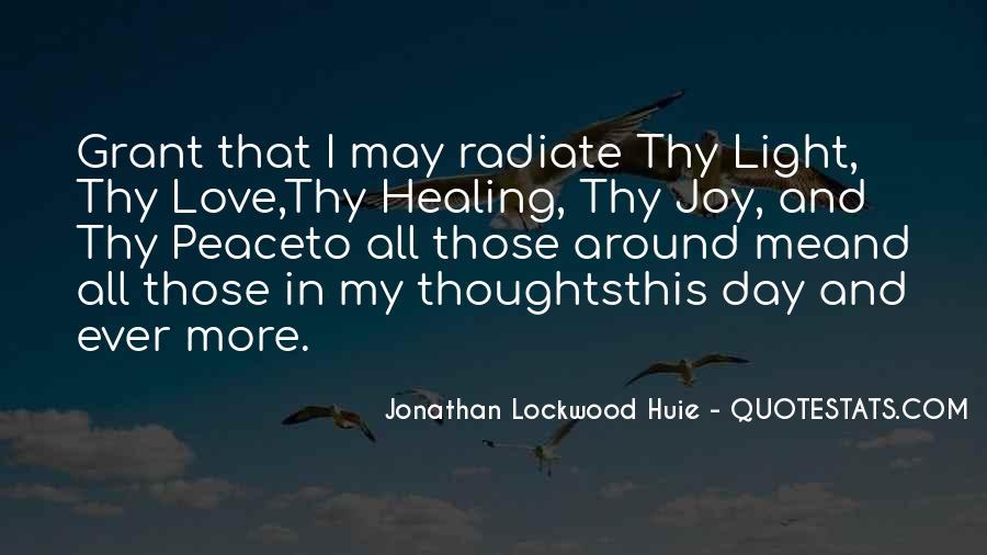 Jonathan Lockwood Huie Quotes #1527425