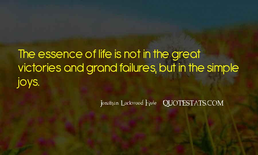 Jonathan Lockwood Huie Quotes #970474