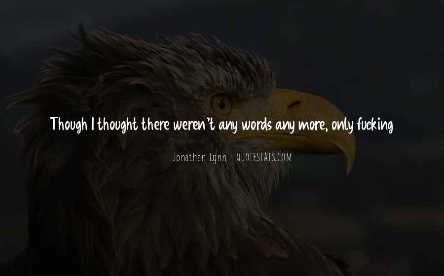 Jonathan Lynn Quotes #1283525