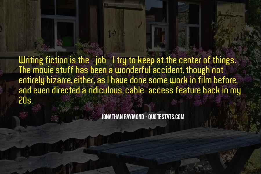Jonathan Raymond Quotes #1194779