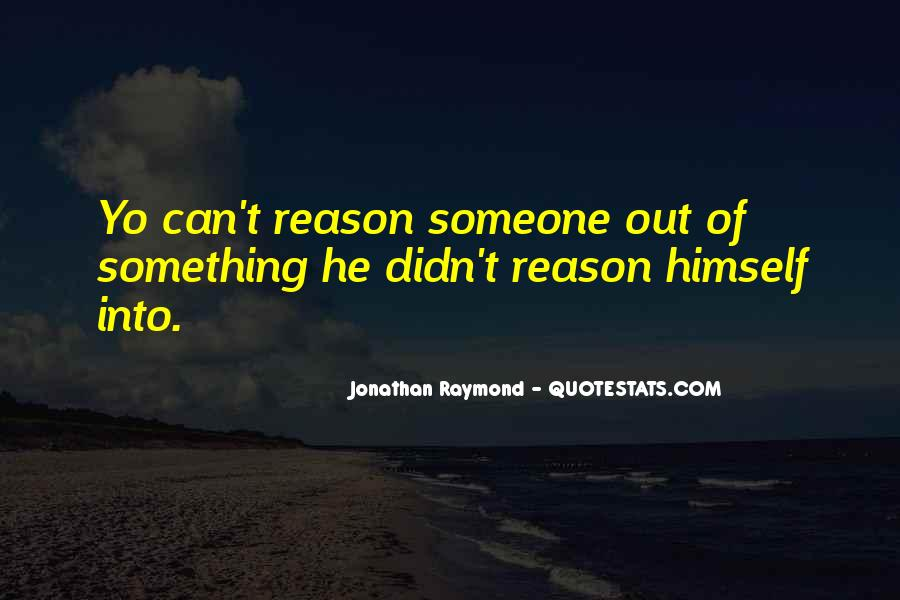 Jonathan Raymond Quotes #691031