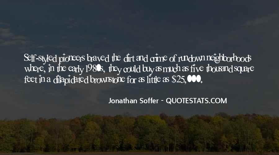 Jonathan Soffer Quotes #735905