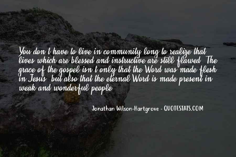 Jonathan Wilson-Hartgrove Quotes #1290938