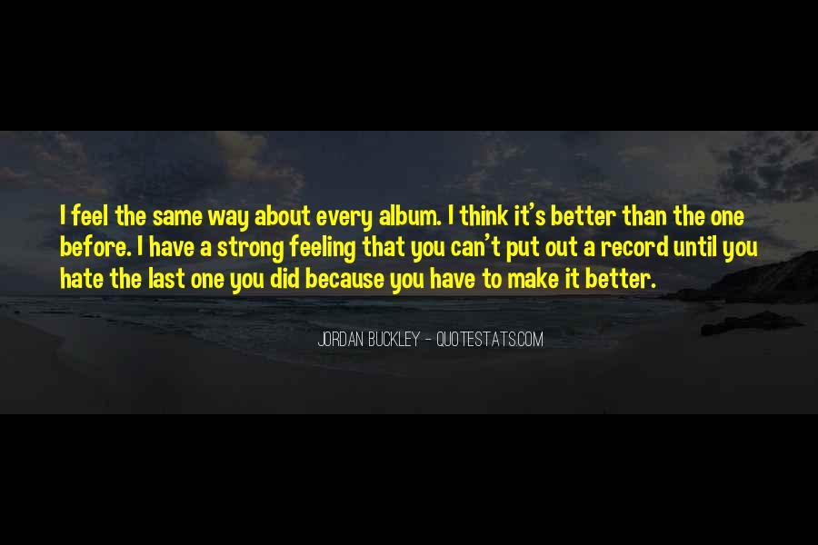 Jordan Buckley Quotes #1422286