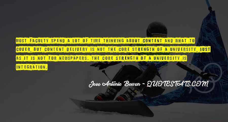 Jose Antonio Bowen Quotes #124523