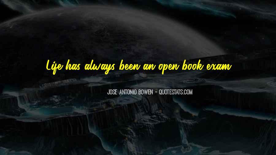 Jose Antonio Bowen Quotes #1408083