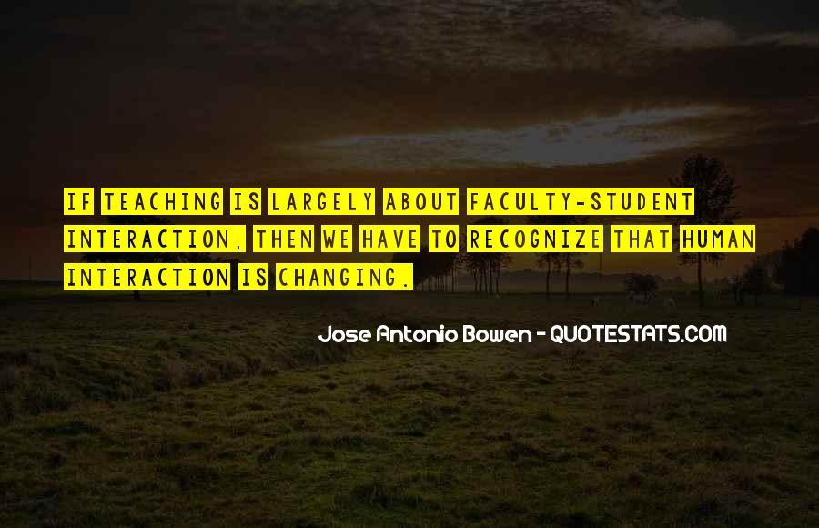 Jose Antonio Bowen Quotes #894661