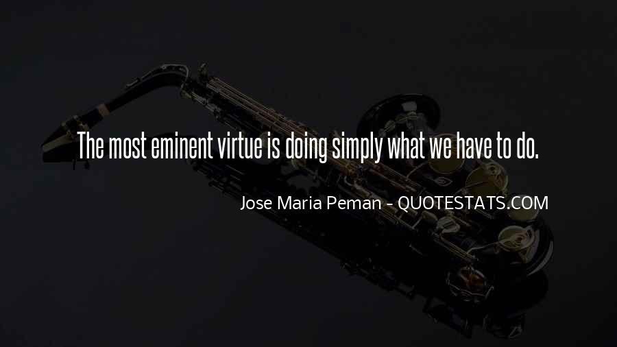 Jose Maria Peman Quotes #786626