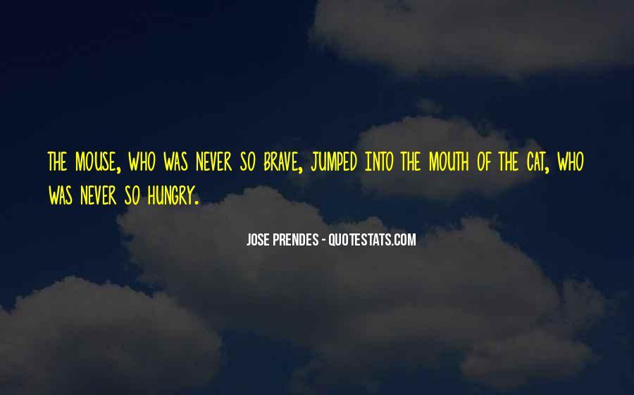 Jose Prendes Quotes #1103940