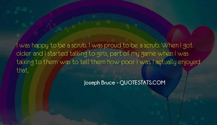 Joseph Bruce Quotes #1051999