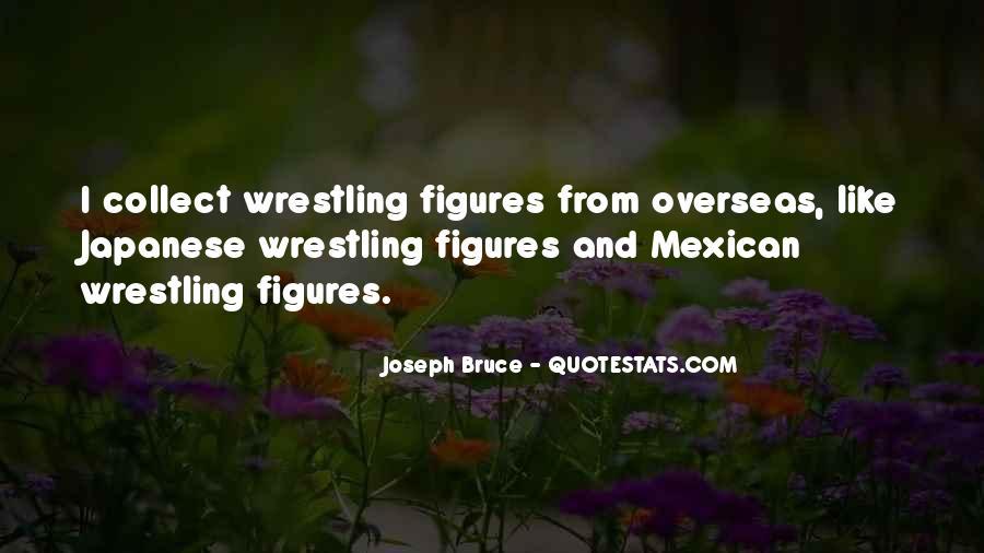 Joseph Bruce Quotes #1859440