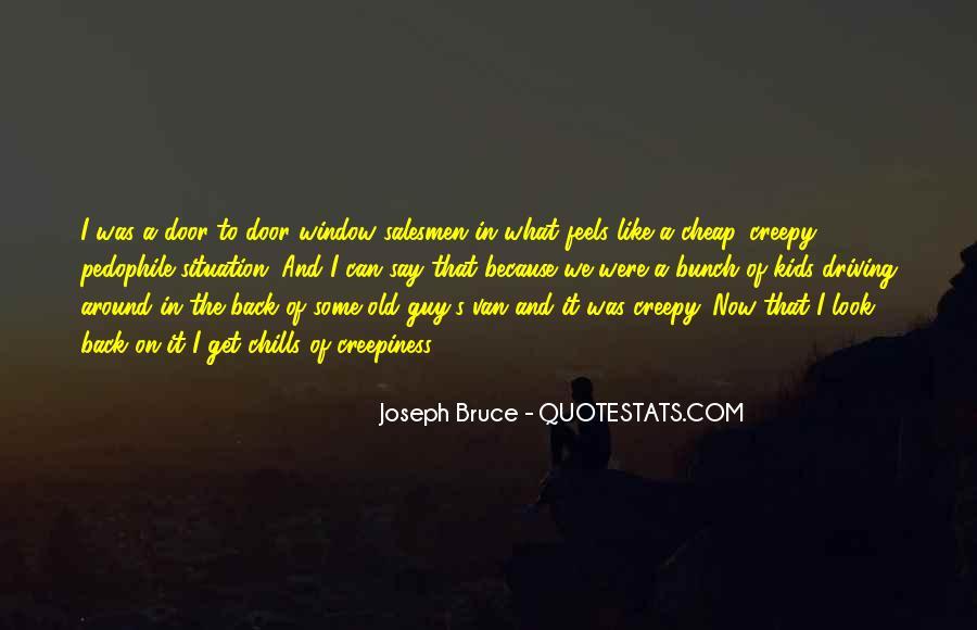 Joseph Bruce Quotes #580465