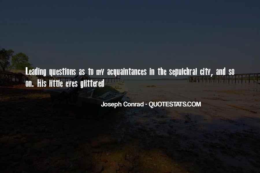 Joseph Conrad Quotes #106913