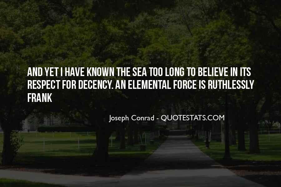 Joseph Conrad Quotes #1213893